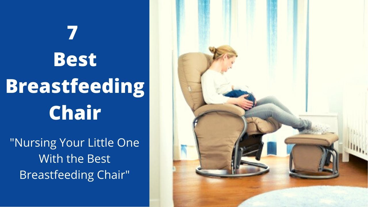 Best Breastfeeding Chair