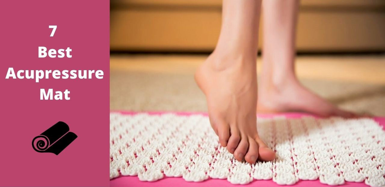 7 Best Acupressure Mats - Top Rated Mats With Buying Guide