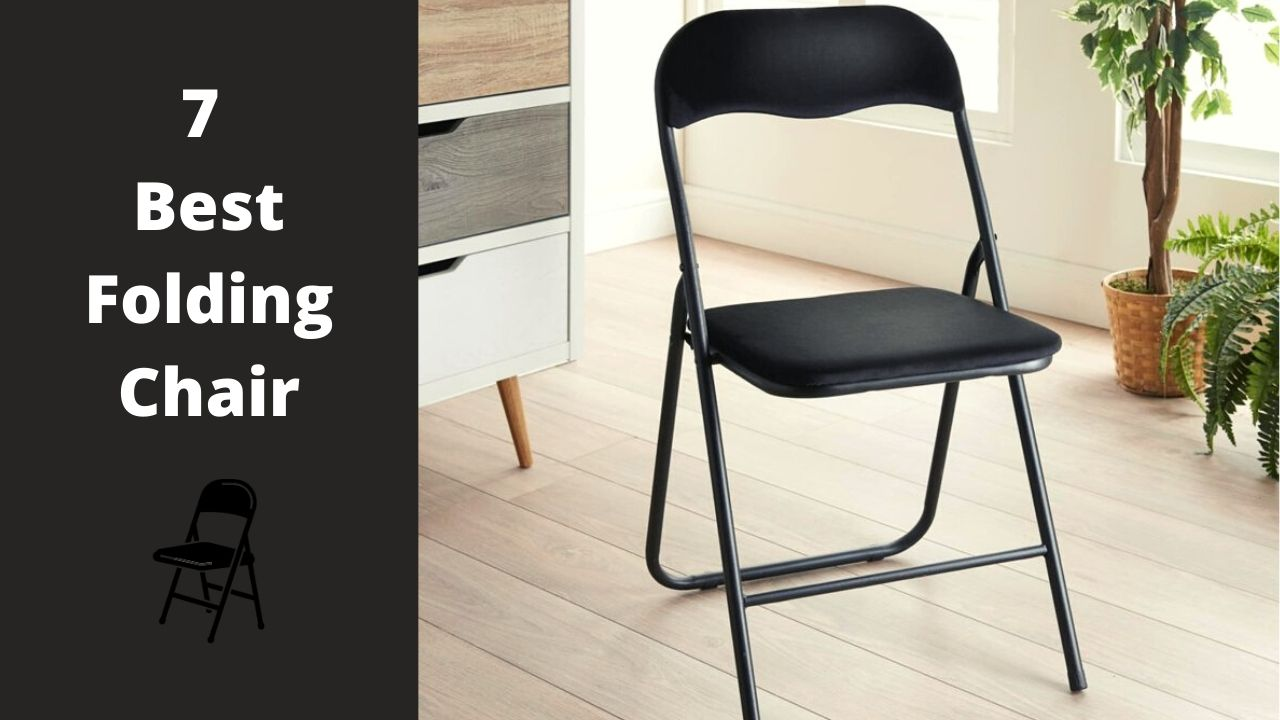 7 Best folding chairs