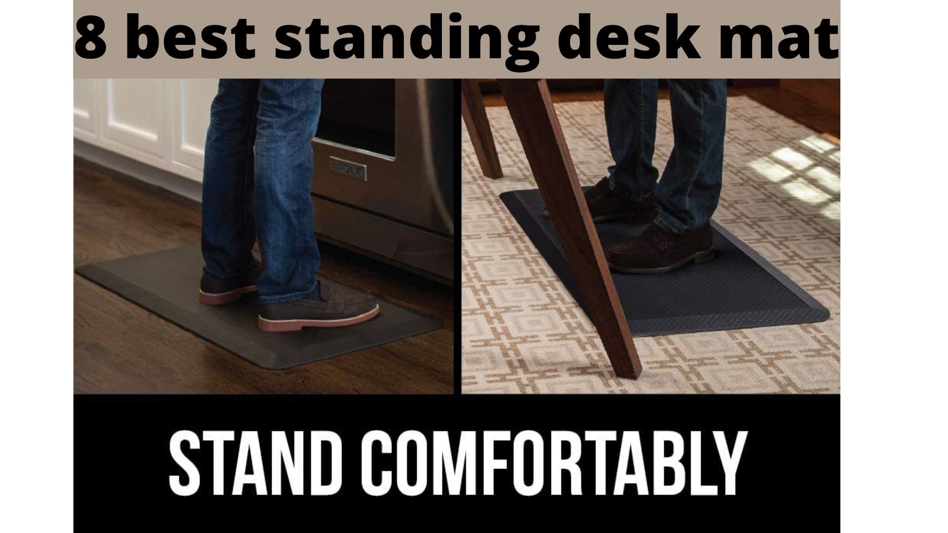 8 best standing desk mat