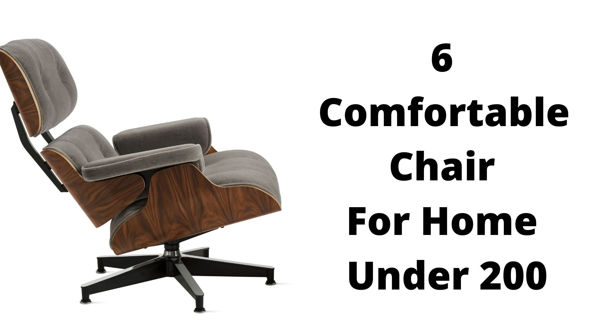 Comfortable Chair For Home Under 200