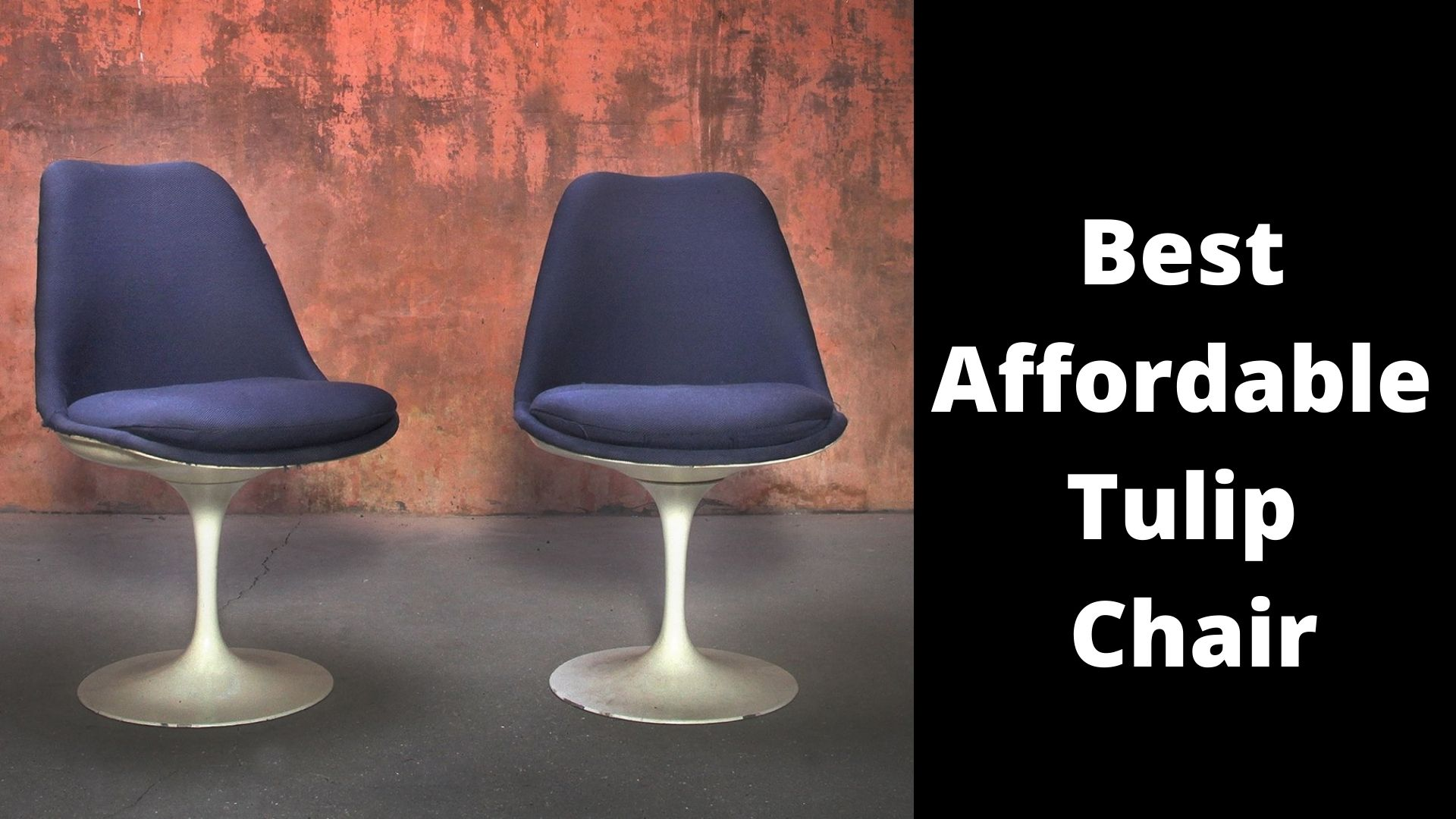 Best Affordable Tulip Chair